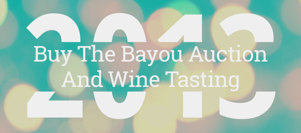 Buy The Bayou Auction And Wine Tasting