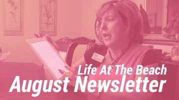 Life At The Beach August Newsletter Now Available