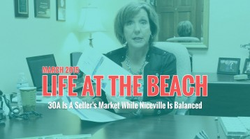 30A Is A Seller's Market While Niceville Is Balanced – Life At The Beach