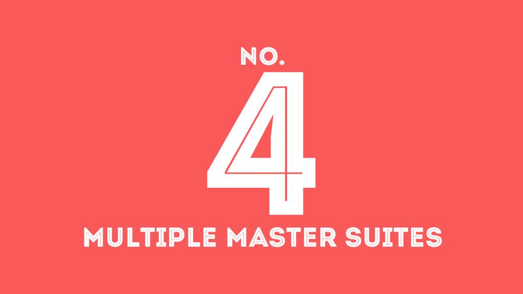 multiple master suites