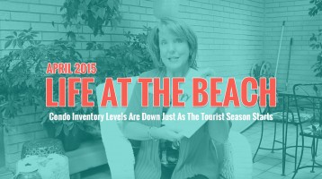 Condo Inventory Levels Are Down Just As The Tourist Season Starts – Life At The Beach